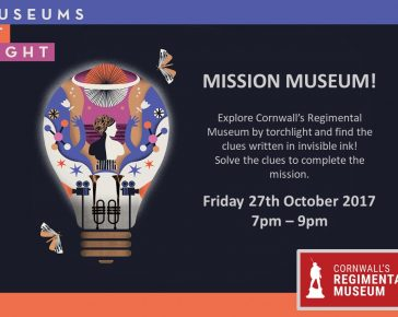Museums at Night: Mission Museum! at Cornwall's Regimental Museum