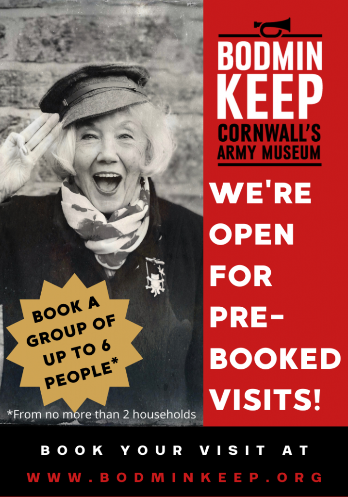 Book a Pre-booked visit to Bodmin Keep.   Go to www.bodminkeep.org  Groups of up to 6 people from no more than 2 households per booking.