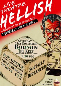 Hellish - POster of production of Hellish by Jam First Theatre